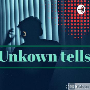 Unkown Tells