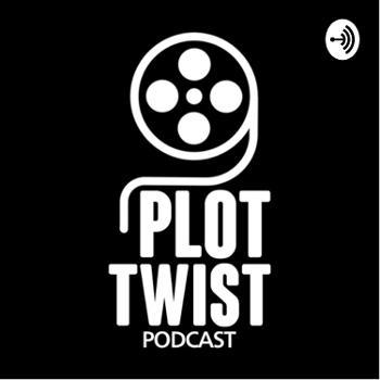 Plot Twist - O Seu Podcast Sobre Cinema