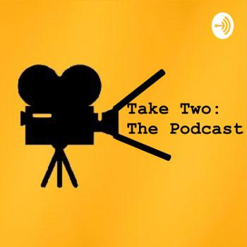 Take Two: That One Movie Podcast