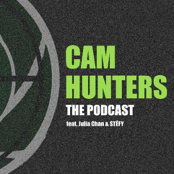 Cam Hunters: the podcast