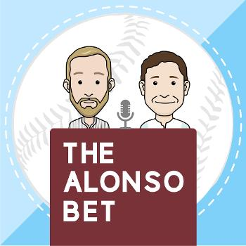 The Alonso Bet Podcast