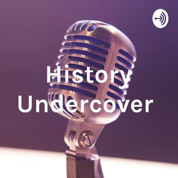 History Undercover