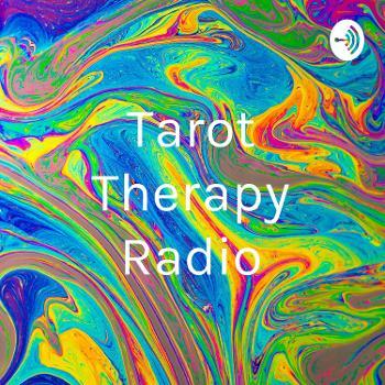Tarot Therapy Radio