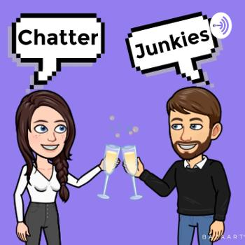 Chatter Junkies
