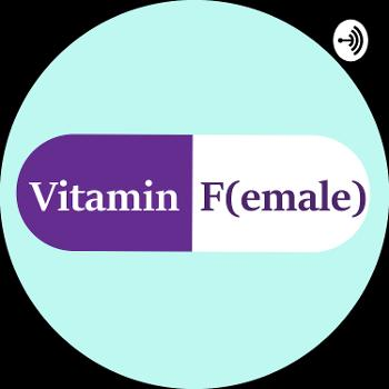 Vitamin F(emale)