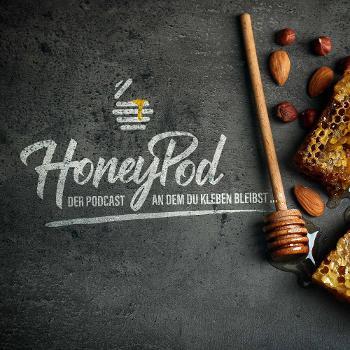 HoneyPod | Der Podcast an dem du kleben bleibst ...