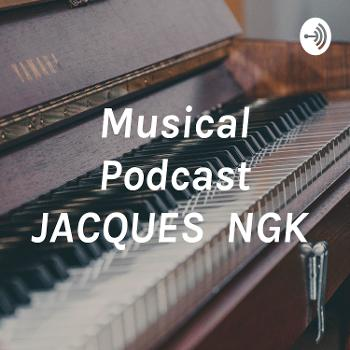 Musical Podcast JACQUES NGK