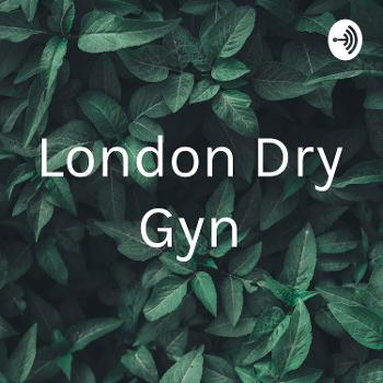 London Dry Gyn