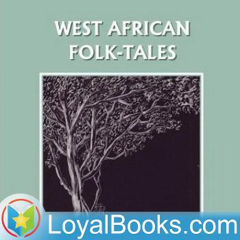 West African Folk Tales by William H. Barker