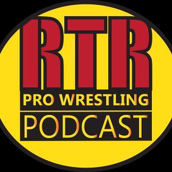 RTR Pro-Wrestling Podcast