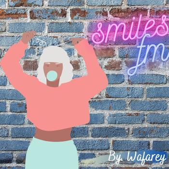 Waf smiles fm
