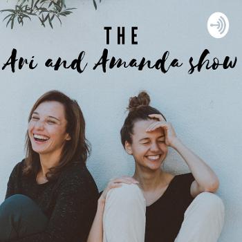 The Ari and Amanda Show