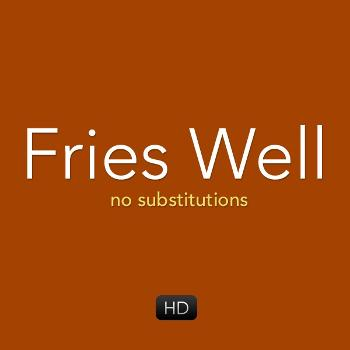 Fries Well HD