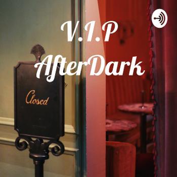 V.I.P AfterDark