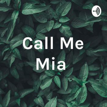 Call Me Mia