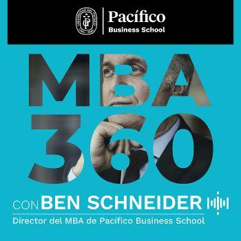 MBA 360 con Ben Schneider