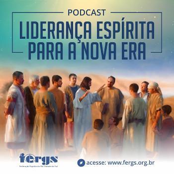 Podcast Liderança Espírita para a Nova Era