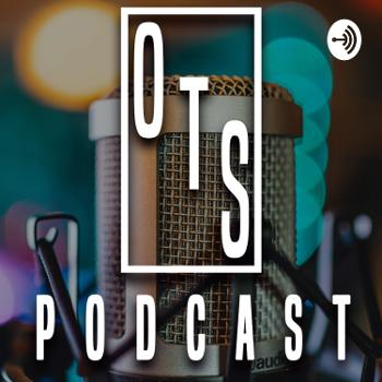 O.T.S. Podcast