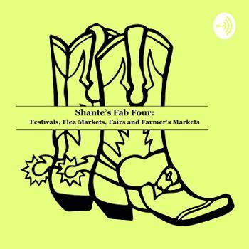 Shante's Fab 4: Farmer's Market, Fairs, Festivals, and Flea Markets