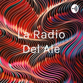 La Radio Del Ale