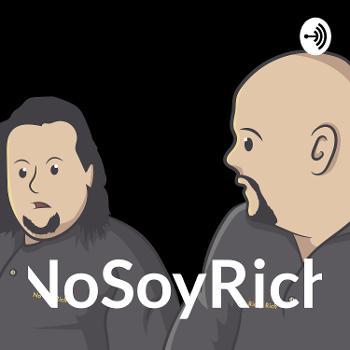 NoSoyRich