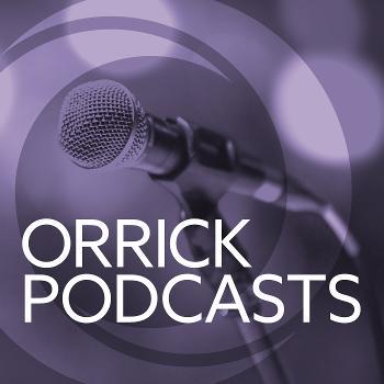 Orrick Podcasts