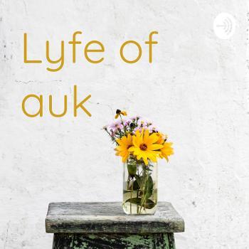 Lyfe of auk