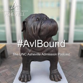 #AvlBound - The UNC Asheville Admission Podcast