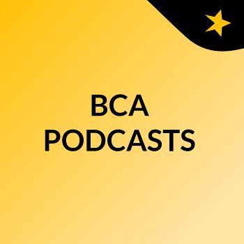 BCA PODCASTS