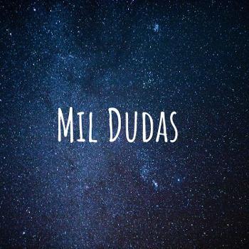 Mil Dudas