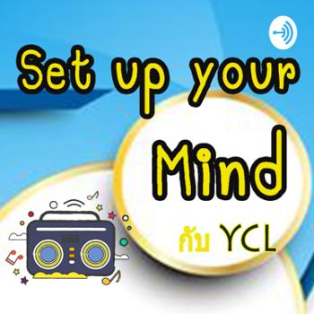 Set up your mind ??? YCL
