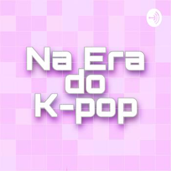 Na Era do K-Pop