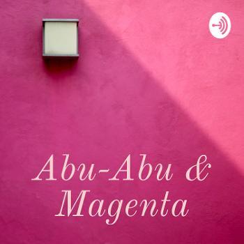 Abu-Abu & Magenta