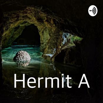 Hermit A