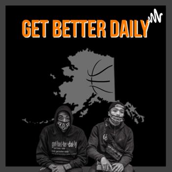 Get Better Daily
