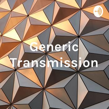 Generic Transmission