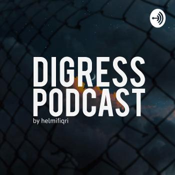 Digress Podcast