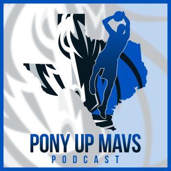 Pony Up Mavs Podcast