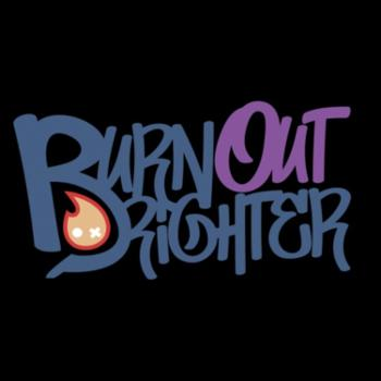 The Burn Out Brighter Podcast