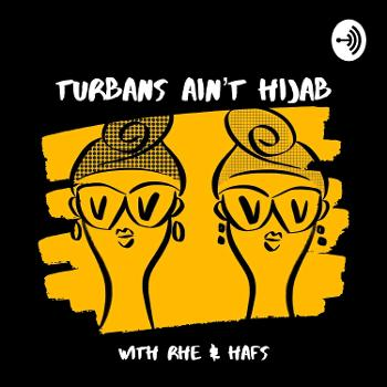 Turbans Ain't Hijab