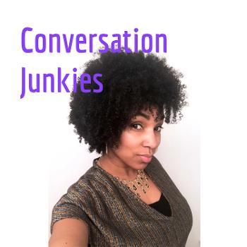 Conversation Junkies