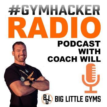Gymhacker Radio