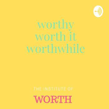The Institute of Worth