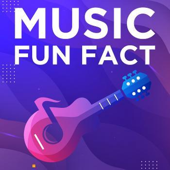 Music Fun Facts
