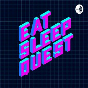 Eat,Sleep,Quest