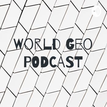 World Geo PODCAST