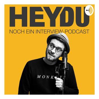 HEYDU - noch ein Interview Podcast