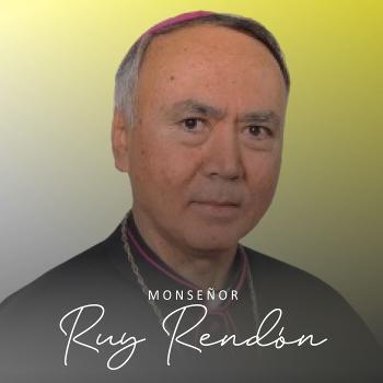 Monseñor Ruy Rendón