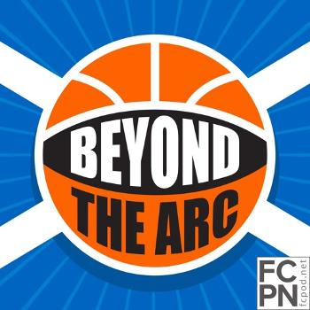The Beyond The Arc NBA Podcast