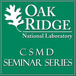ORNL's Computer Science and Mathematics Division Seminar